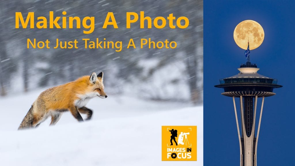 Making an Image Not Just Taking an Image