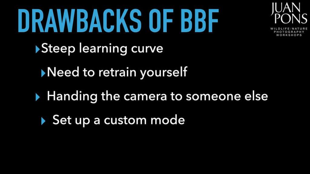 Drawbacks of Back Button Focus